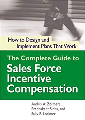 The Complete Guide to Sales Force Compensation