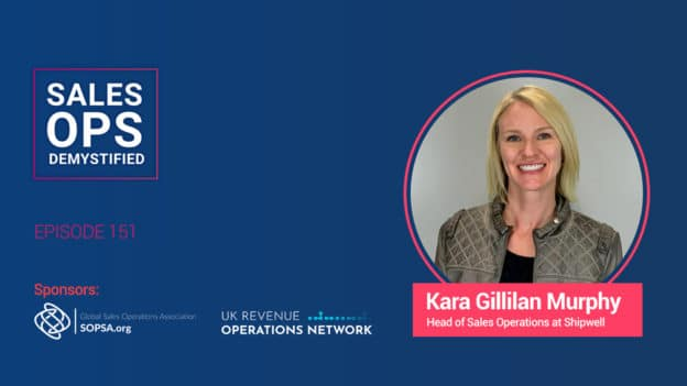 How Shipwell Operates Sales with Kara Gillilan Murphy, Head of Sales Operations